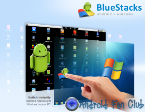 Bluestacks - How to run Android apps and HD games on Windows or Mac PC?