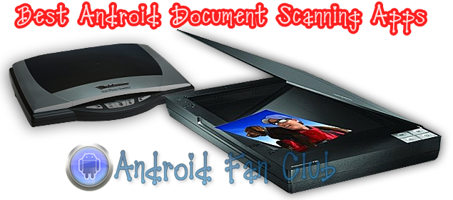 Best Document Scanning Apps for Samsung, Xiaomi & Huawei