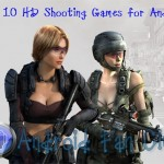 first-person-hd-shooting-games-for-android-smartphones-and-tablets