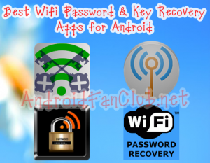 Recover saved WiFi Password Key from Android smartphones / tablets