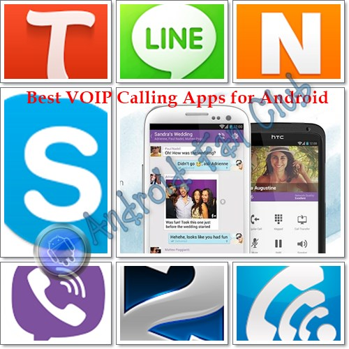Best Voip Voice Calling Applications For Android Smartphones Tablets