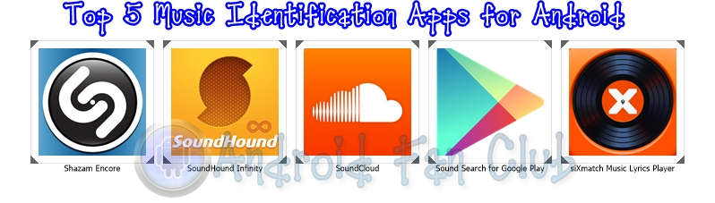 Top 5 Music Recognition Apps for Android that Help to