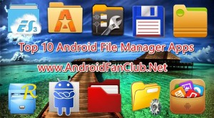 Top Ten Best Android File Manager Apps for Free