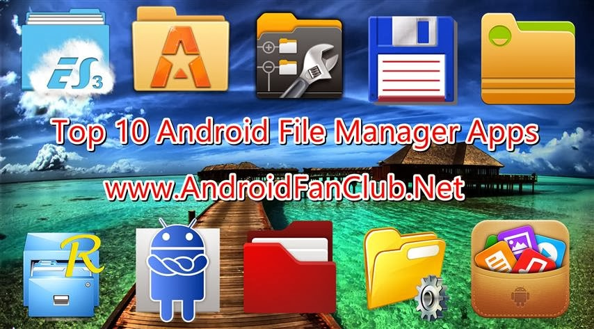 Top 10 Best File Manager Apps for Samsung, Huawei Android ...