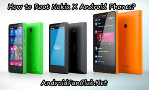 How to Root Nokia X Android Phones: Nokia X, Nokia X Plus & Nokia XL