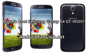 How to Root Samsung Galaxy S4 GT-I9505 on Android KitKat 4.4.2?