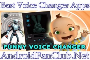 Best Voice Changer Android Apps APK