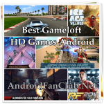 best-gameloft-hd-games-android-complete-list-apk-download