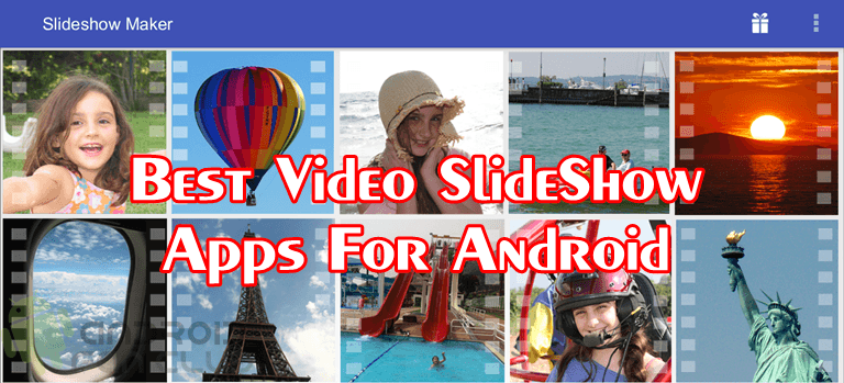 5 Most Downloaded Samsung Huawei Xiaomi Photo Video Slideshow Apps