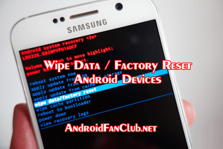 How To Factory Reset Android - Hard Reset Android?