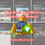 5 Ways To Download DailyMotion Videos On Android