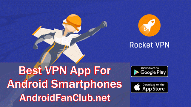 best-vpn-app-android-rocket-vpn