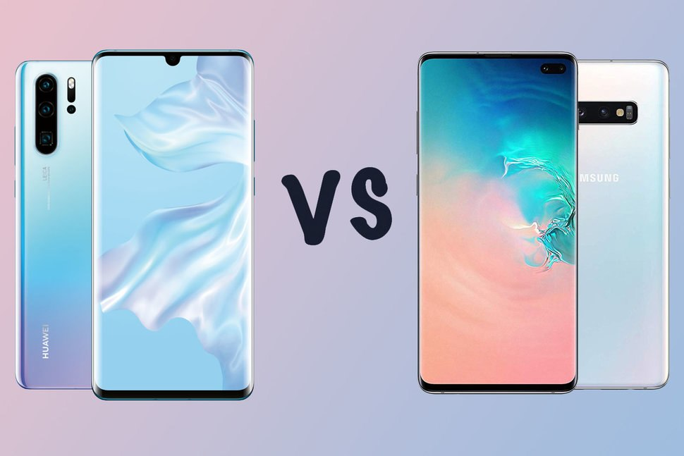 Samsung Galaxy S10+ vs. Huawei P30 Pro - Who is The Winner?
